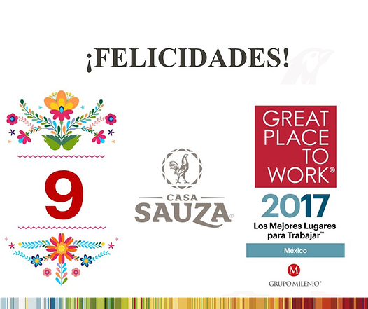 Congratulations Casa Sauza Best Place to Work 2017 9th place Mexico